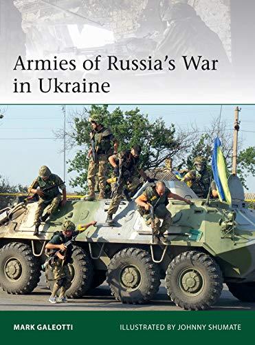 Armies of Russia's War in Ukraine (Eli)