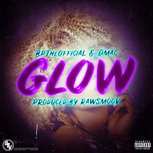 Glow [Explicit]