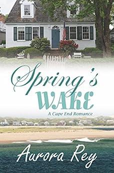 Spring's Wake by [Rey, Aurora]