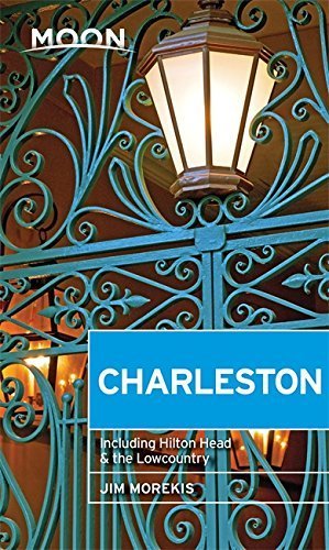 Moon Charleston: With Hilton Head & the Lowcountry (Travel Guide) (English Edition)