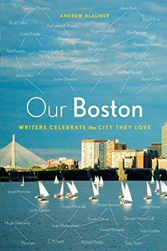 Download Our Boston: Writers Celebrate the City They Love 0544263804