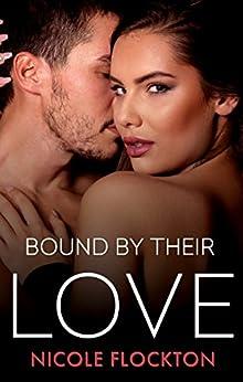 Bound By Their Love (Bound Series) by [Flockton, Nicole]