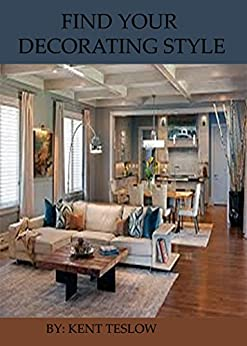 FIND YOUR DECORATING STYLE by [TESLOW, KENT]