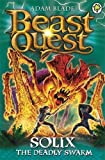 Beast Quest: 89: Solix the Deadly Swarm
