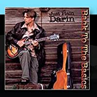 Back To The Basics by Just Plain Darin