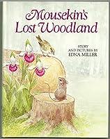 Mousekin's Lost Woodland