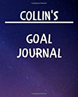 Collin's Goal Journal: 2020 New Year Planner Goal Journal Gift for Collin  / Notebook / Diary / Unique Greeting Card Alternative