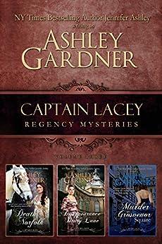 Captain Lacey Regency Mysteries Volume Three by [Gardner, Ashley, Ashley,Jennifer]