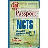 MCTS Windows Vista Client Configuration Passport (Exam 70-620)