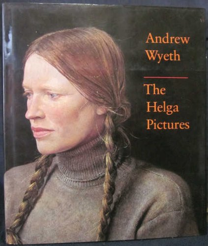 Andrew Wyeth: The Helga Pictures -