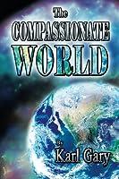 The Compassionate World