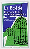 GOYARD La Boetie Discours De La Servitude Voluntaire