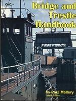 Bridge and Trestle Handbook