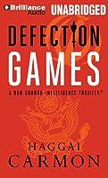 Defection Games (Dan Gordon Intelligence Thriller)