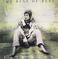 The Best of Best by Faye Wong (2002-06-21)