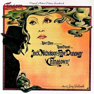 Chinatown: Original Motion Picture Soundtrack