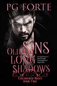 Old Sins, Long Shadows (Children of Night) by [Forte, PG]