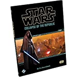 Fantasy Flight Games Star Wars Roleplaying Game Collapse of the Republic Book