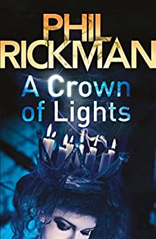 A Crown of Lights (Merrily Watkins Series) by [Rickman, Phil]