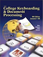Gregg College Keyboarding & Document Processing (GDP), Lessons 1-60, Student Text (Gregg College Keyboarding & Document Processing for Windows)