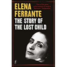 The Story of the Lost Child: The Neapolitan Novels, Book Four