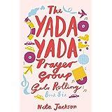 The Yada Yada Prayer Group Gets Rolling: 06