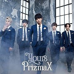 PrizmaX「yours」のジャケット画像