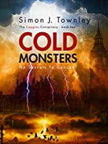 Cold Monsters: (No Secrets To Conceal) (The Capgras Conspiracy Book 2) (English Edition)