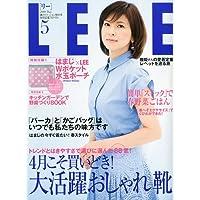 LEE ( リー ) 2009年 05月号 [雑誌]