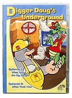 Digger Doug's Underground / Episode ! & 2