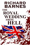 The Royal Wedding from Hell (English Edition)