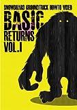 Basic Returns Vol.1(スノーボードDVD)