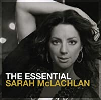 The Essential: Sarah McLachlan