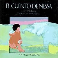 El Cuento de Nessa: (Nessa's Story)