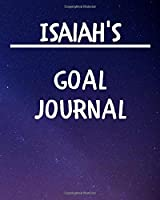 Isaiah's Goal Journal: 2020 New Year Planner Goal Journal Gift for Isaiah  / Notebook / Diary / Unique Greeting Card Alternative