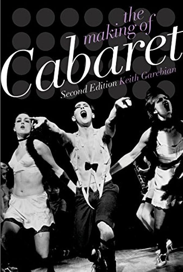 The Making of Cabaret (English Edition)