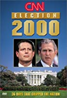 Cnn Election 2000: 36 Days That Gripped [DVD] [Import]