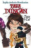 Tara Duncan 1/Tara et Cal