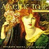 A Celtic Tale: The Legend of Deirdre 画像