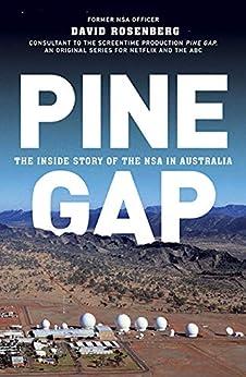 Pine Gap by [Rosenberg, David]