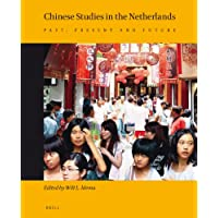 Chinese Studies in the Netherlands: Past, Present and Future