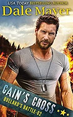 Cain's Cross (Bullard's Battle Book 2)