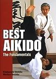 英文版 規範合気道 基本編 - Best Aikido: The Fundamentals