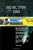 Iso Iec 27001 2005 Expert Administration Cookbook