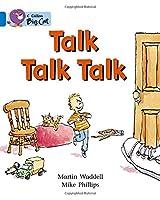 Talk Talk Talk (Collins Big Cat)