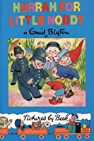 Hurrah for Little Noddy (Noddy Classic Library)