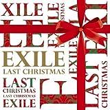LAST CHRISTMAS / EXILE