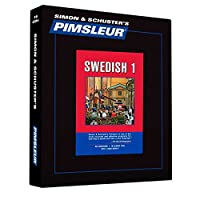 Pimsleur Swedish Level 1 CD: Learn to Speak and Understand Swedish with Pimsleur Language Programs (1) (Comprehensive)