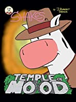 Temple of Moo'd: A Shakes Adventure (Shakes Trilogy)
