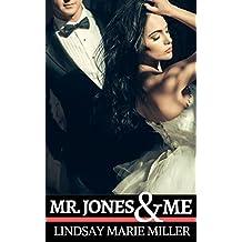 Mr. Jones & Me (Forbidden Fruit Book 2)